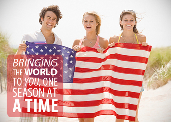 Bringing the world to you, one season at a time